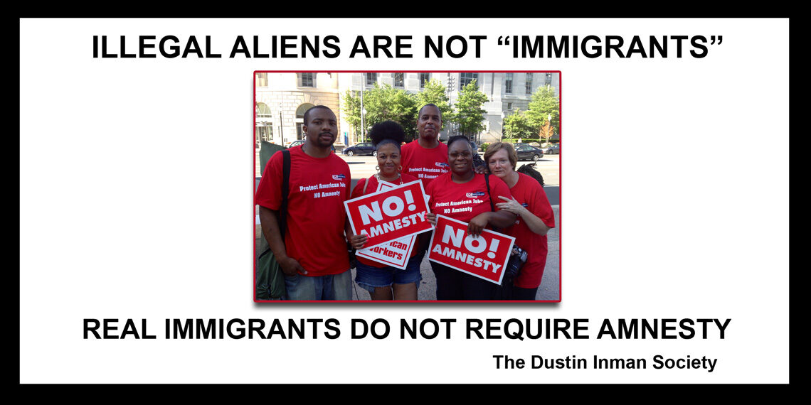 Illegal aliens are not immigrants  GOOD VERSION