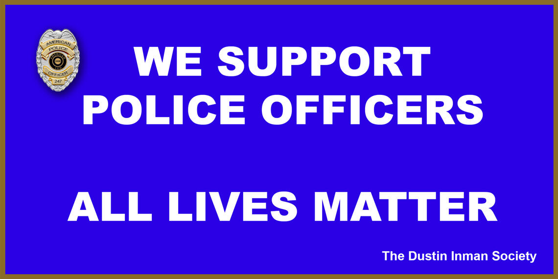 We support police
